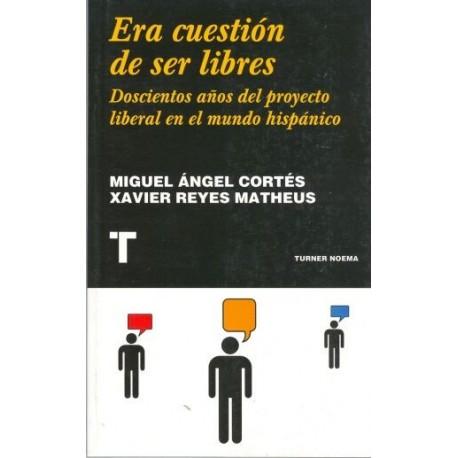 ERA CUESTIÓN DE SER LIBRES